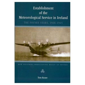 establishment-of-the-meteorological-services-in-ireland-the-foynes-years-1936-1945