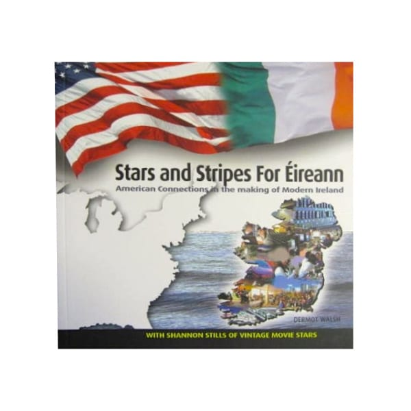stars-stripes-for-eireann-american-connections-int-he-making-of-modern-ireland